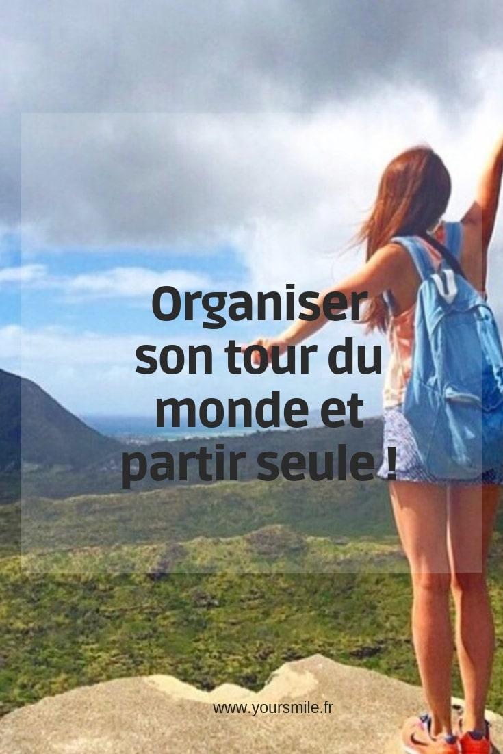 Organiser son tour du monde et partir seule !